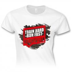 Train hard – run fast – dámske tričko